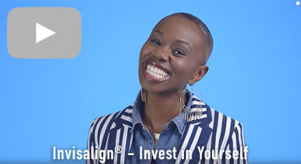 Invisalign® - Invest in yourself
